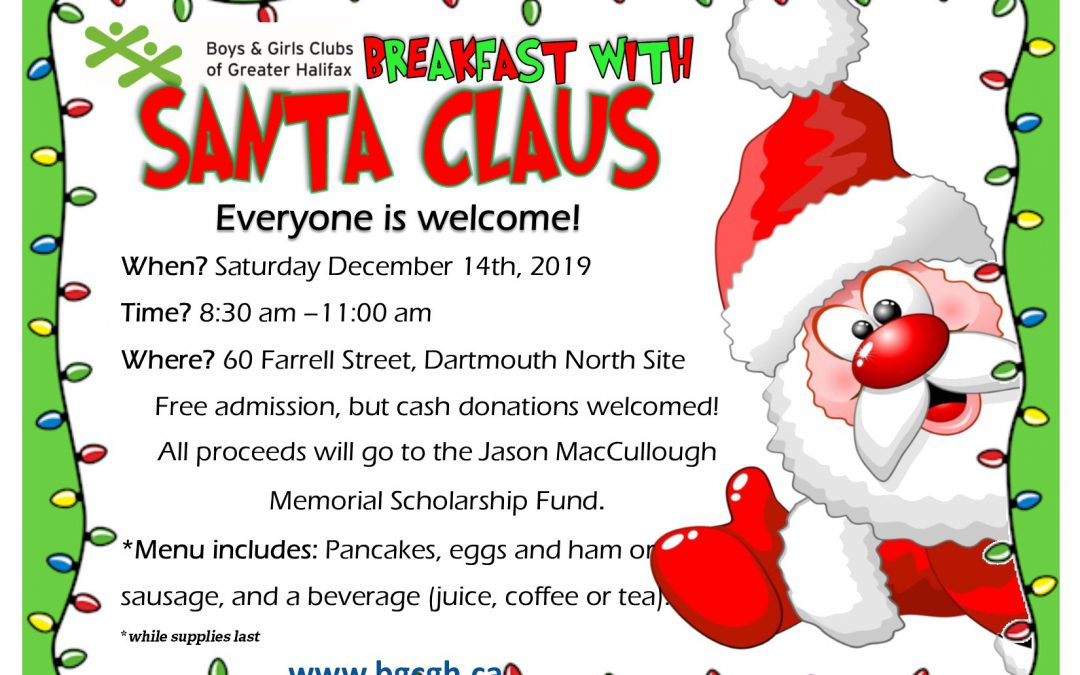 Breakfast with Santa at Dartmouth North Site!